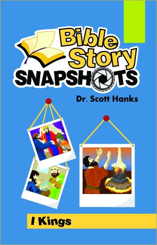 Bible Stories Snapshot I Kings Cover